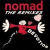Nomad-I Wanna Give You Devotion(Remix Denis The Menace-Francesco Diaz-Jerry Ropero)