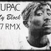 Tupac - My Block