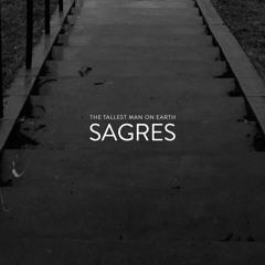 "The Tallest Man On Earth - ""Sagres"""