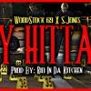 """""""My Hittas"""" WoodStock69 Ft S.Jones"""