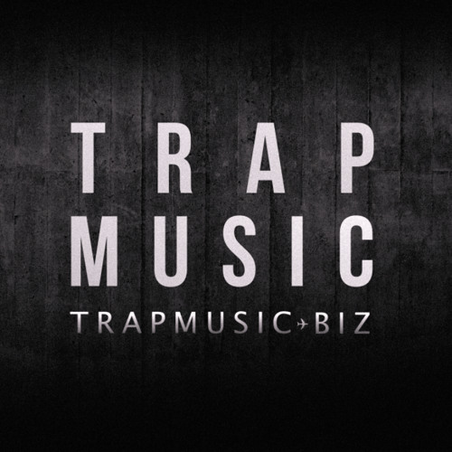 TRAP MUSIC - TRAPMUSIC.BIZ & Instagram.com/trapmusic