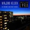 Wir sind Helden - Du erkennst mich nicht wieder (Constellation Lyra Remix)[Free Download]