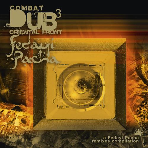 Teaser Fedayi Pacha Combat Dub III