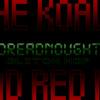 Dreadnought (Ft. The Koala)