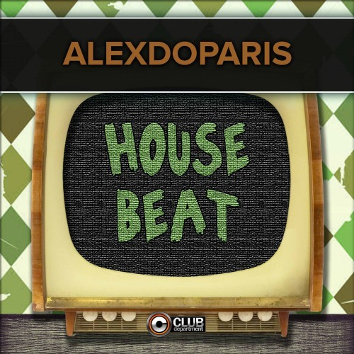 Alexdoparis - House Beat