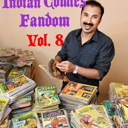 Indian Comics Fandom (Vol. 8)