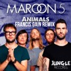 Maroon 5 - Animals (Francis Gain Remix)[FREE DOWNLOAD][JUNGLE RECORDS PROMO]