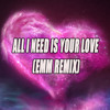 Ton!c - All i need is your love (Emm Remix)