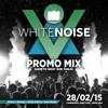 White Noise | 28.02.15 | Gareth Gray B2B Tanjo Promo Mix | Cambridge Junction