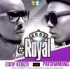 Royal - Eddy Kenzo ft. Patoranking