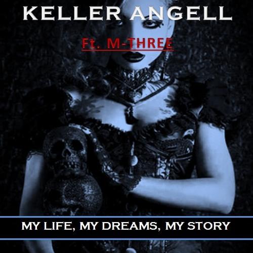 07. Keller Angell ft. M-Three - My Life, My Dreams, My Story (Dream Christmas G4 Mix) (Off MMM AlbS)