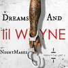 Lil Wayne MeekMill - Dreams And Nightmares