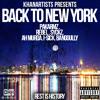 KhanArtists - Back To New York (ft Pakarmz, Rebel, Syckz, AH Murda, I - Sick, Bangully)
