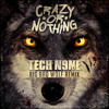 Tech N9ne-Big Bad Wolf (Crazy Or Nothing Remix)