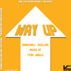 Vibe Explosion presents Way Up (Dancehall Juggling)