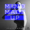 Shaun Frank - Mind Made Up [Thissongissick.com Premiere] [Limited Free Download]