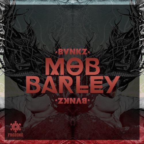 Mob Barley (Original Mix)