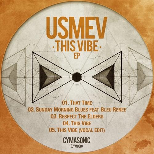 Usmev - This Vibe EP (Cymasonic)