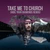 Take Me to Church (H.Y.D. Remix)