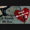 17 - A Touch Of Taz 3 - Final Heartbreak