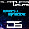 Sleepless Nights EP 99- D6 **2HR SPECIAL EDITION**