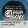 Global Trance #500 - The final episode LIVE from Hotel Richmond, Adelaide