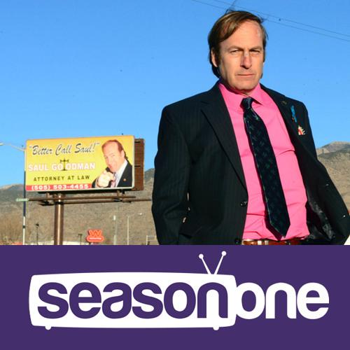 Season One 248: Better Call Saul