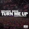Download Benassi Bros. - Turn Me Up (DJ KUBA & NEITAN Remix) Mp3