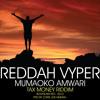 Redah Vyper - Mumaoko aMwari (Pro By Chris Joe Mukwa) Bodyslam Rec. 2015