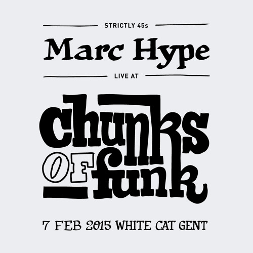 Marc Hype - Live at Chunks Of Funk - Gent/Belgium 2015