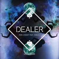 The Dealer For A Night (Ft. Shells) (Panda Remix) Artwork