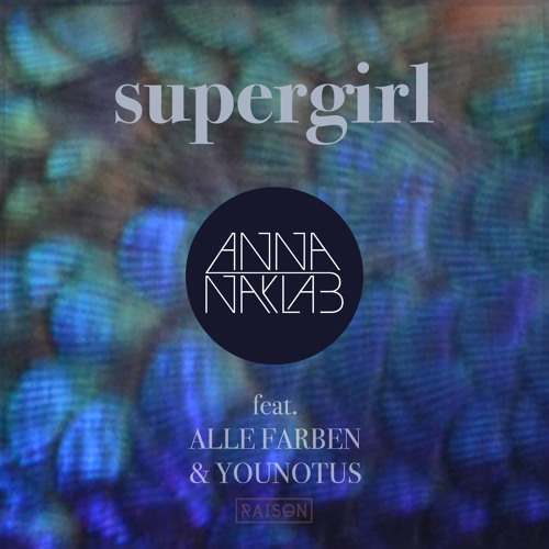 Anna Naklab feat. Alle Farben & Younotus - Supergirl (Live On BBC Radio 1 with Danny Howard)