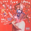 Mac Miller - Objects In The Mirror - Live From Space