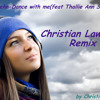 Felix Jaehn - Dance With Me (feat. Thallie Ann Seenyen) ( Christian Lawrence remix)
