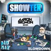 Showtek - Slow Down (Aaron Sigmon ReHype) -  CLICK 'BUY' FOR FREE DOWNLOAD!!!