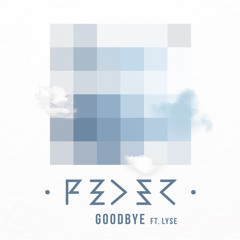 FEDER - GOODBYE ft LYSE
