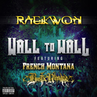 Wall To Wall  Feat. French Montana, Busta Rhymes
