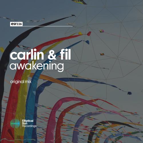 Carlin & Fil - Awakening ( Original Mix ) OUT NOW