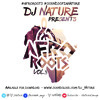 DJ Nature Presents AfroRoots Vol 3 #AFROROOTS