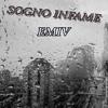 EmiV - Sogno Infame Prod.Remember