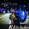 Arthur L.A. Buckner - #LAONTHERUN - 02 Things To Come (feat. McNally Smith College of Music X - Tet)