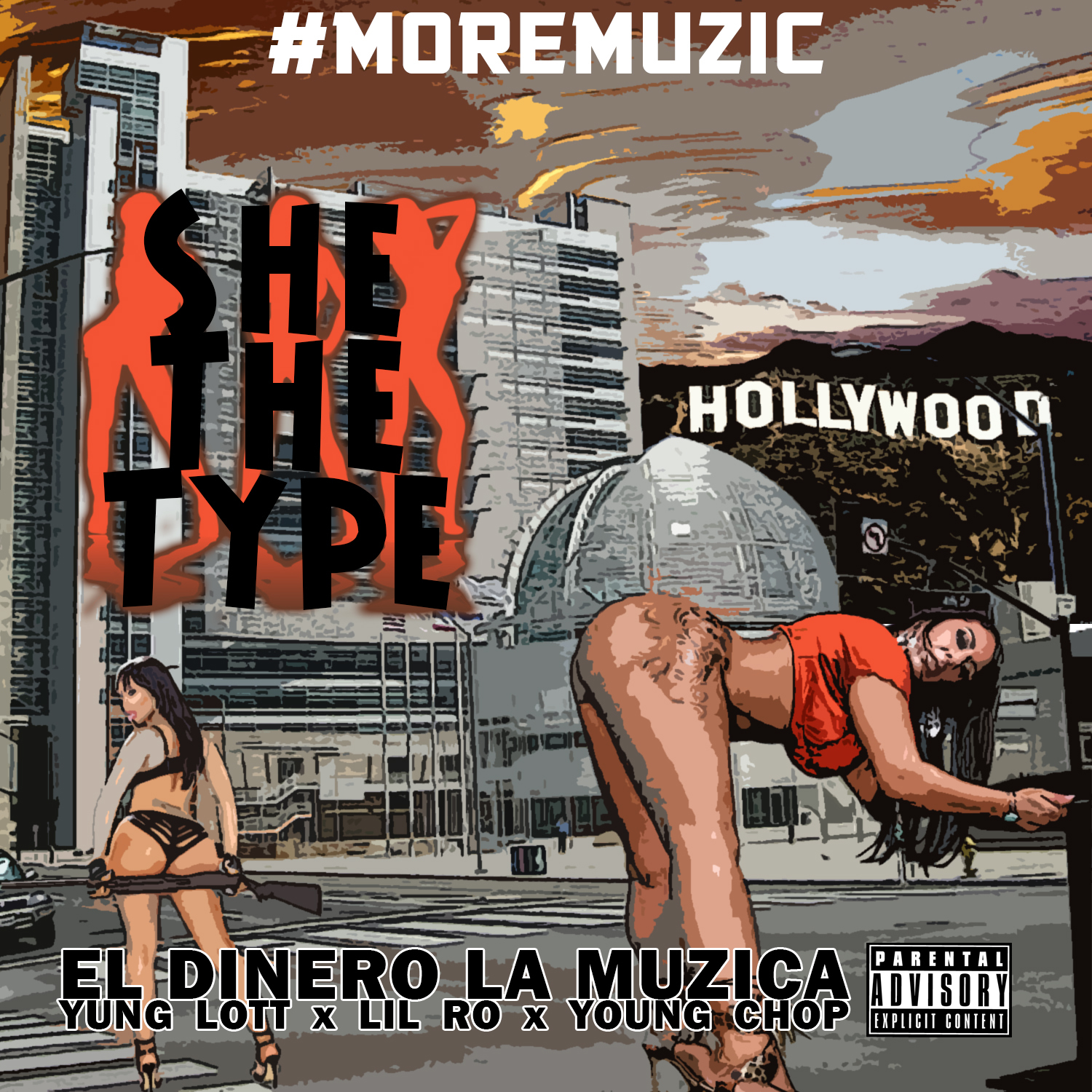 #MOREMUZIC ft. Yung Lott x Lil Ro x Young Chop - She The Type [Thizzler.com Exclusive]
