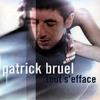 Tout S'efface - Patrick Bruel [cover]