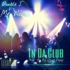 DOUBLE J - IN DA CLUB FEAT. MR. WOODS (SINGLE) Prod By Deezy