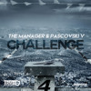 The Manager & Pascovski V - Challenge (OUT NOW)