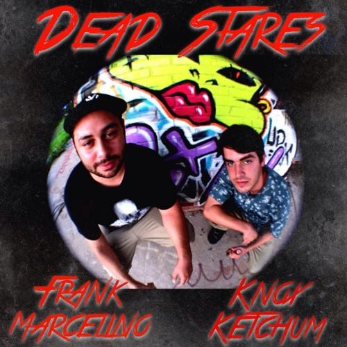 Knox Ketchum - Dead Stares (ft. Frank Marcelino)