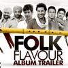 Saun Harbhajan Mann New Album Folk Flavour