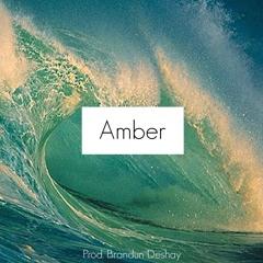 Amber (prod. Brandun Deshay)