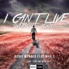 Ricky Monaco Feat. Max C. - I Can't Live (Without You)