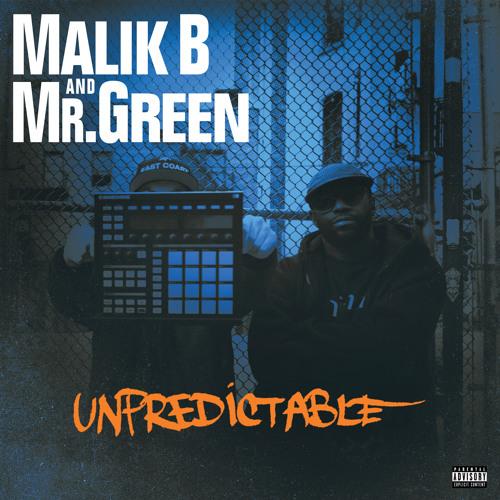 """Malik B and Mr. Green """"Unpredictable"""" the album"""